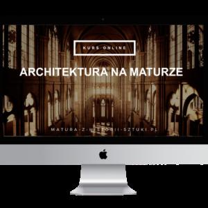 """Kurs """"Architektura na maturze"""" - historia sztuki online"""